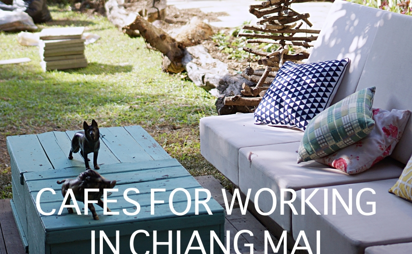 My Favourite Cafes to Work From in Chiang Mai