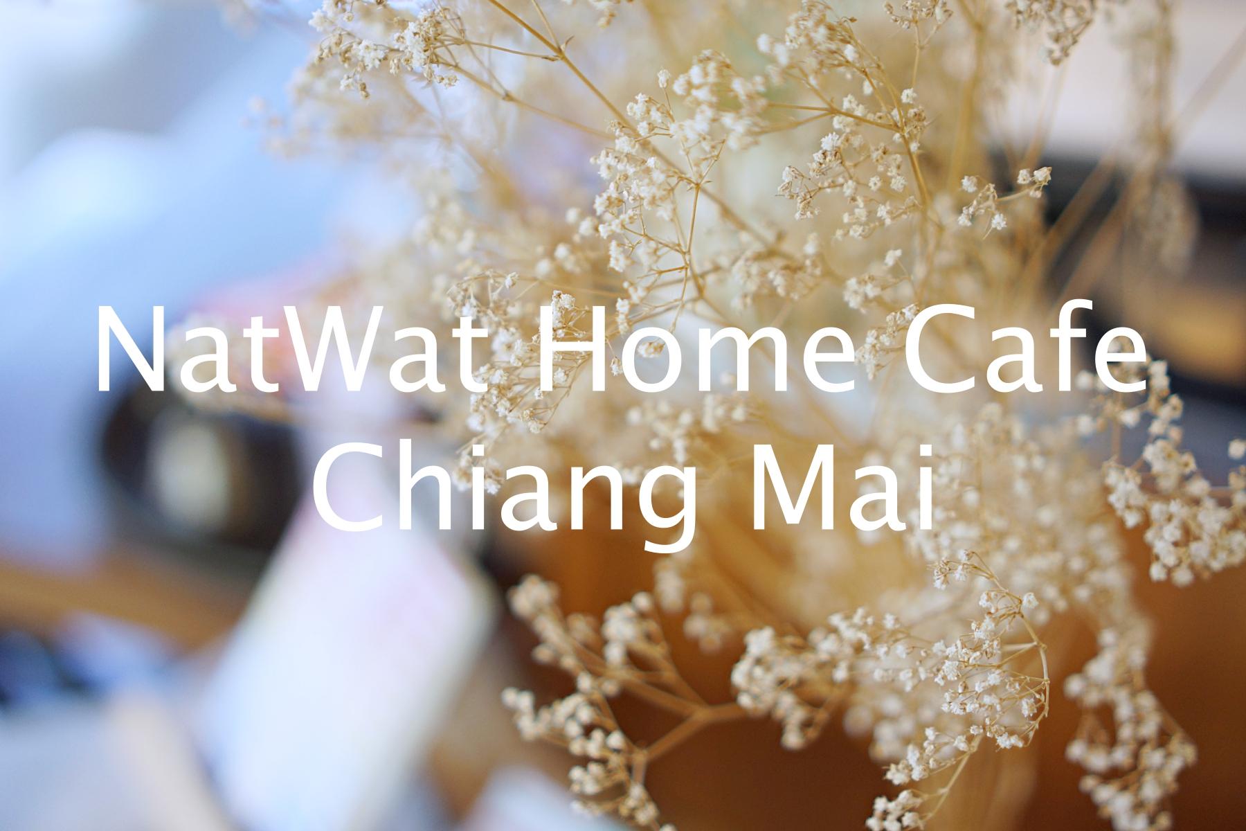 NatWat Home Cafe Chiang Mai