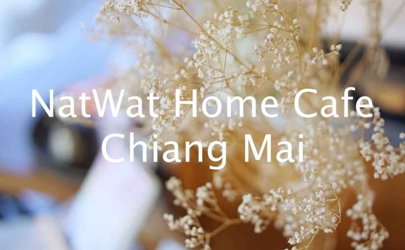NatWat Home Cafe, Chiang Mai