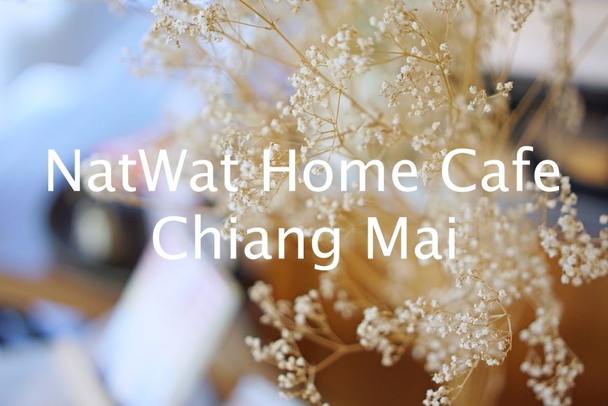 NatWat Home Cafe Chiang Mai