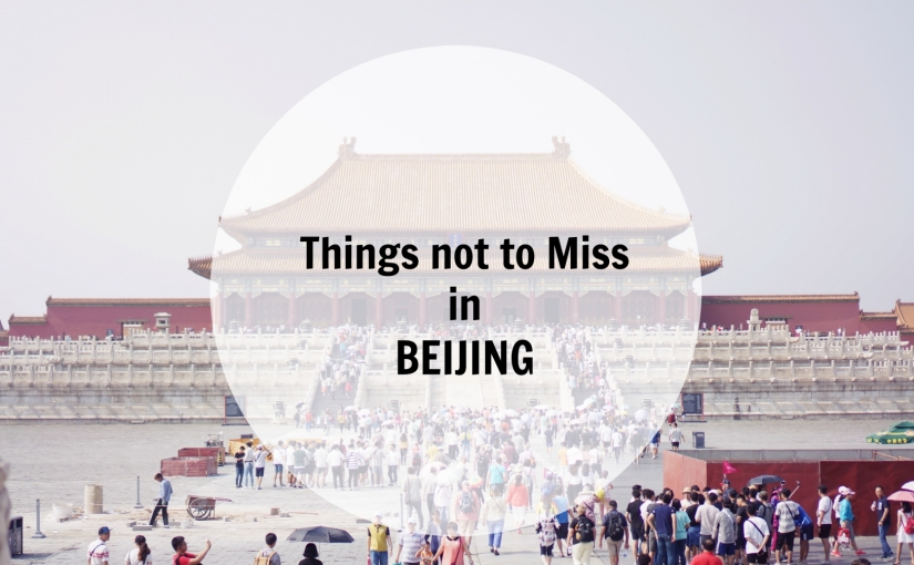 Beijing, China. What's not to Miss?