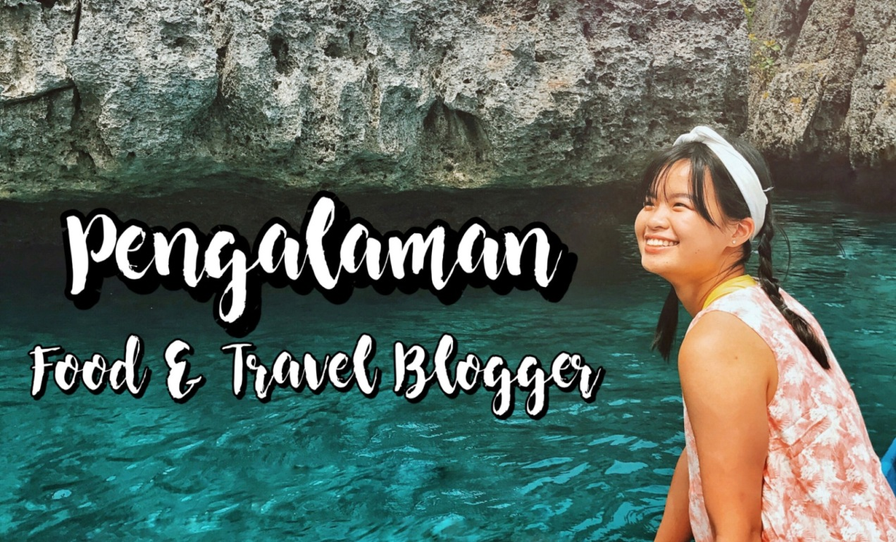 menjadi food travel blogger indonesia sharon loh
