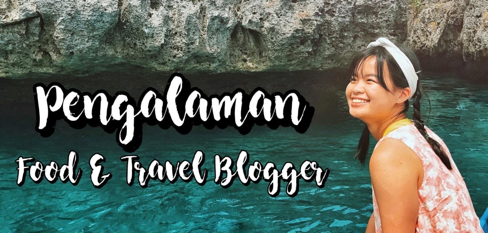menjadi food travel blogger indonesia sharon loh