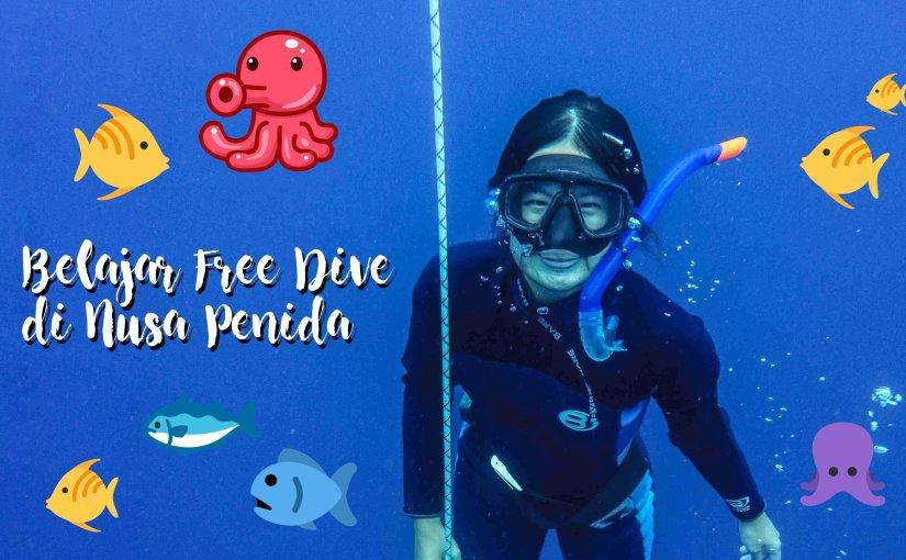 Belajar Freediving di Nusa Penida,Bali
