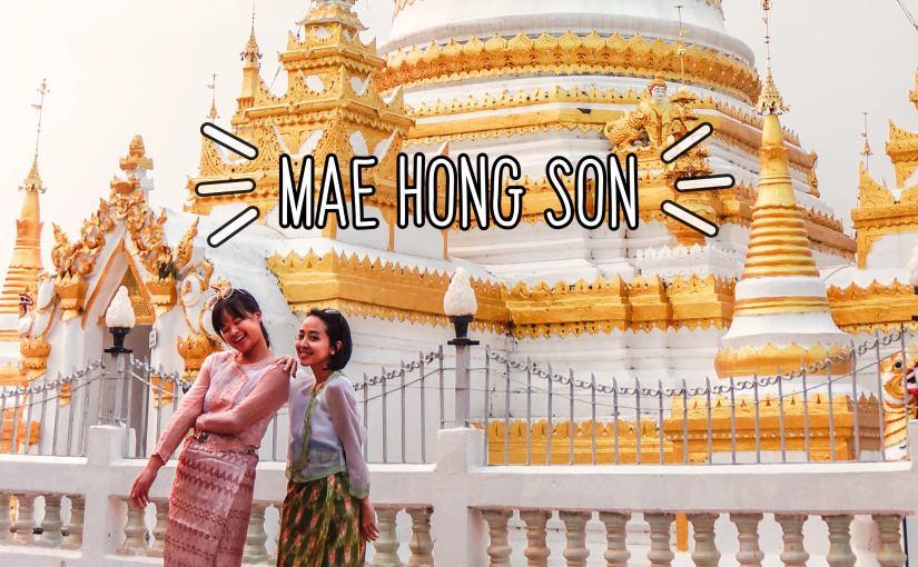 Liburan ke Mae Hong Son, ThailandUtara