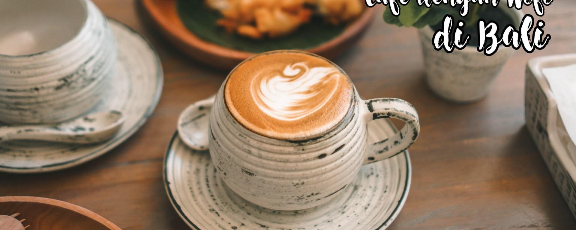 cafe with wifi bali