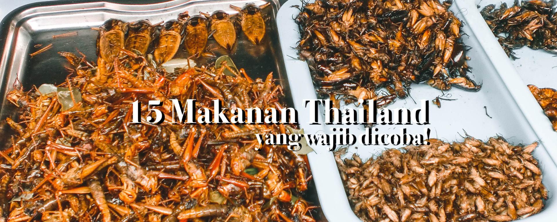 makanan khas thailand wajib coba