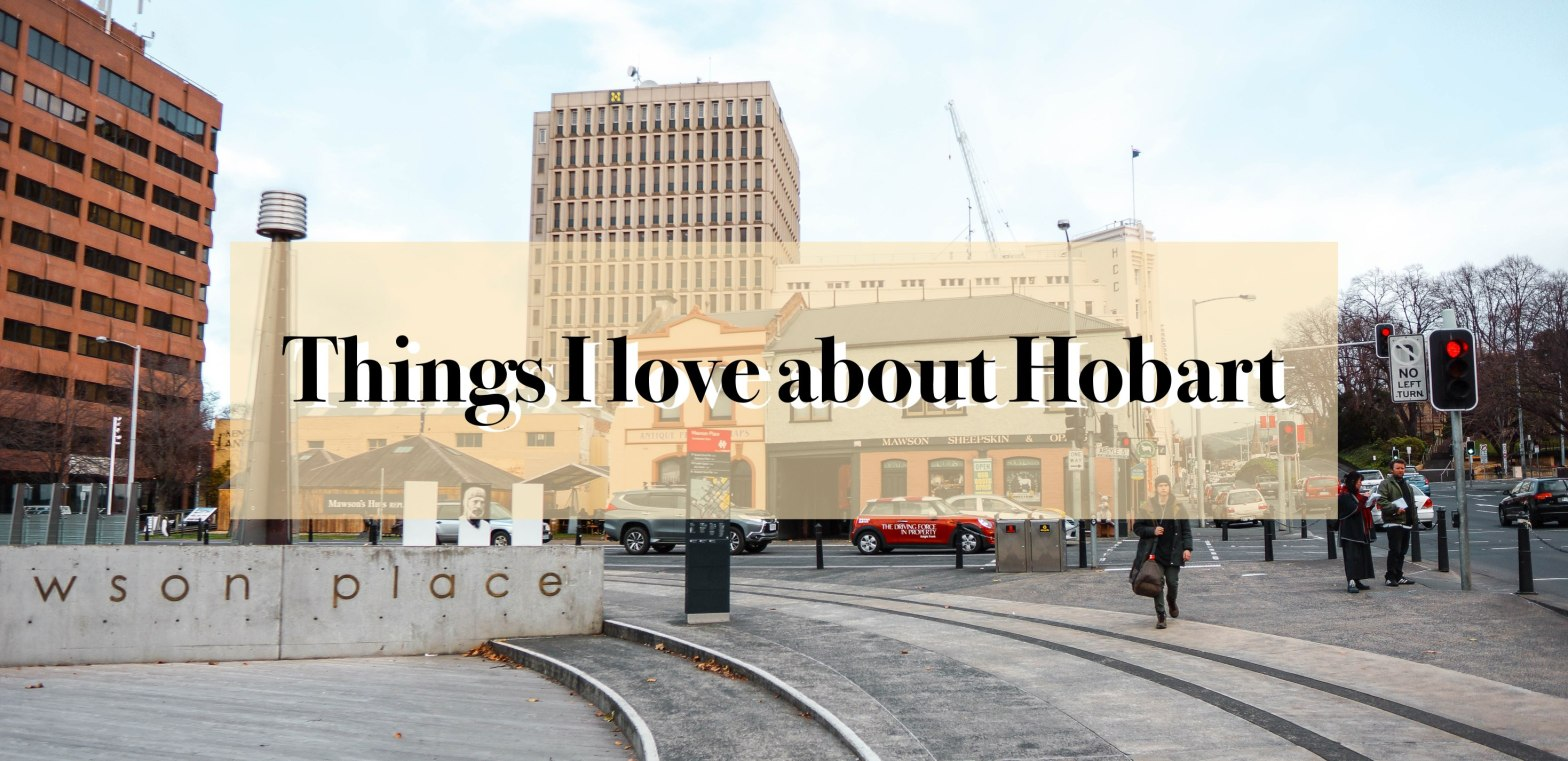 things i love about hobart