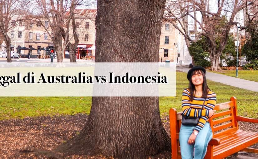 Bedanya Hidup di Australia vs Indonesia (Serta Tips Hemat Hidup diAustralia)