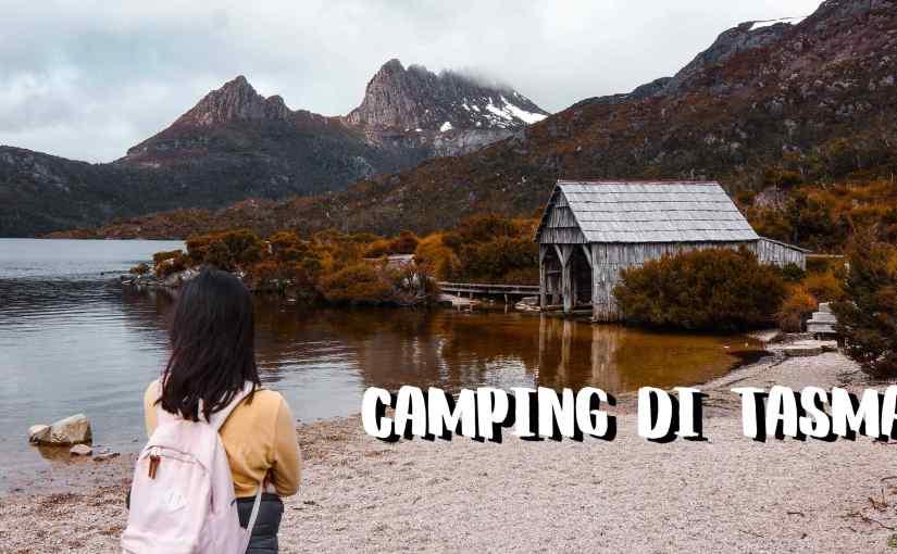 Pengalaman Camping diTasmania